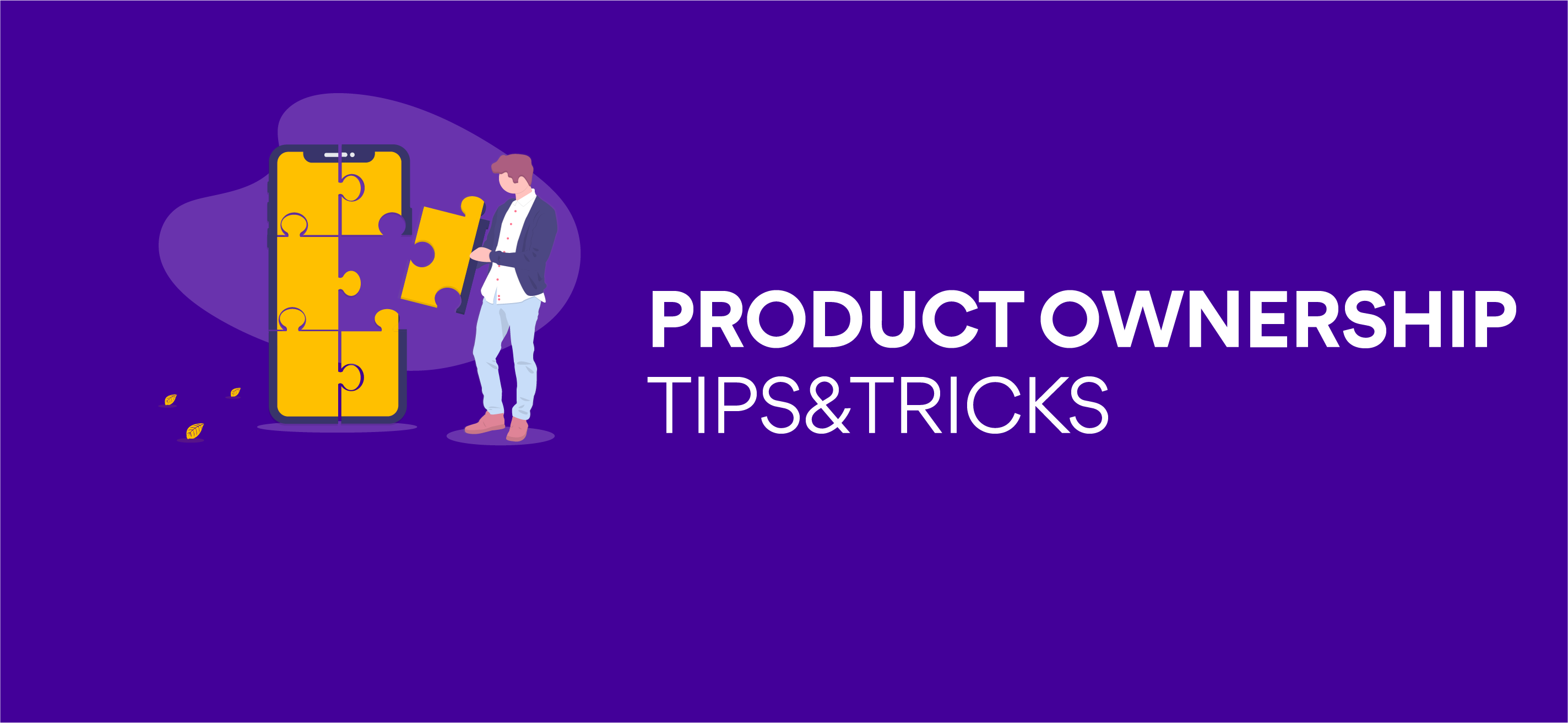 Product Ownership – tips&tricks